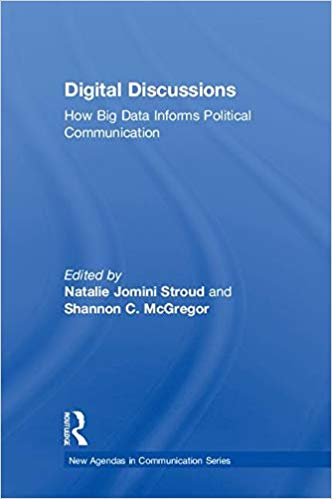 Digital discussions : how big data informs political communication
