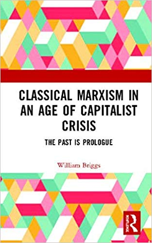Classical marxism in an age of capitalist crisis : the past is prologue 책표지