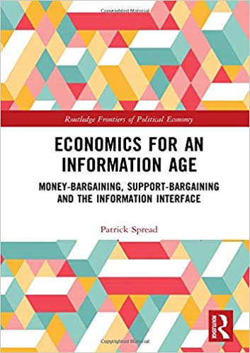 Economics for an information age : money-bargaining, support-bargaining and the information interface 책표지