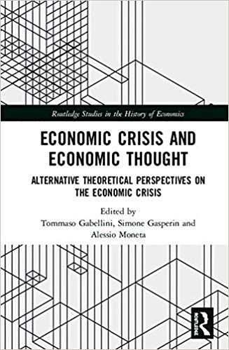 Economic crisis and economic thought : alternative theoretical perspectives on the economic crisis 책표지