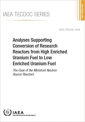 Analyses supporting conversion of research reactors from high enriched uranium fuel to low enriched uranium fuel : the case of the miniature neutron source reactors 책표지