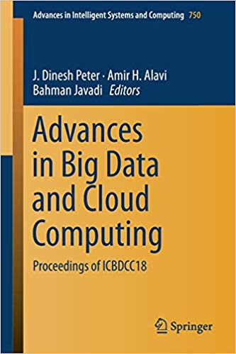 Advances in big data and cloud computing : proceedings of ICBDCC18