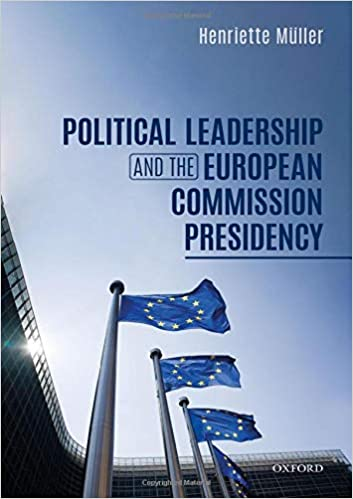 Political leadership and the European Commission presidency 책 표지