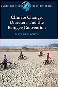 Climate change, disasters, and the refugee convention 책표지
