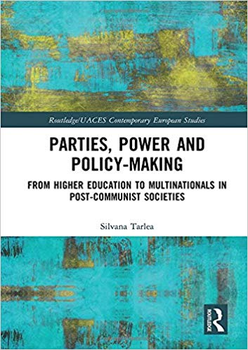 Parties, power and policy-making : from higher education to multinationals in post-communist societies 책표지