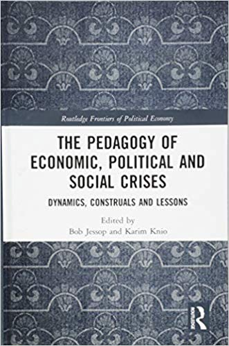 (The) pedagogy of economic, political and social crises : dynamics, construals and lessons 책표지