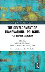 (The) development of transnational policing : past, present and future 책 표지