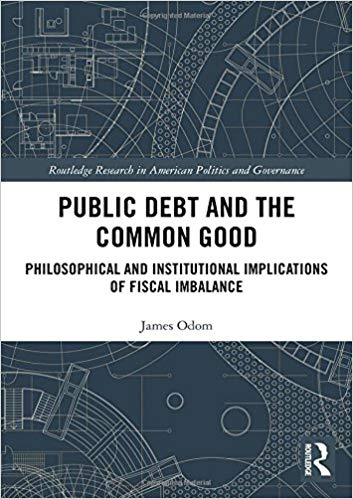 Public debt and the common good : philosophical and institutional implications of fiscal imbalance 책표지
