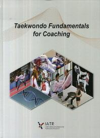 Taekwondo fundamentals for coaching